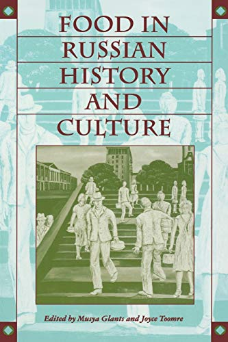 9780253211064: Food in Russian History and Culture (Indiana-Michigan Series in Russian & East European Studies)