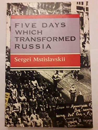 9780253211170: Five Days Which Transformed Russia (Second World) (English and Russian Edition)