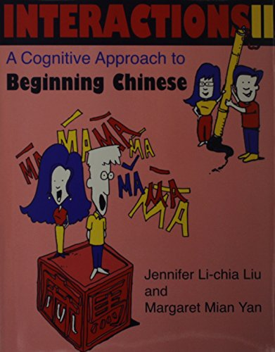 9780253211231: Interactions II [text + workbook]: A Cognitive Approach to Beginning Chinese (Chinese in Context Language Learning Series) (v. 2)