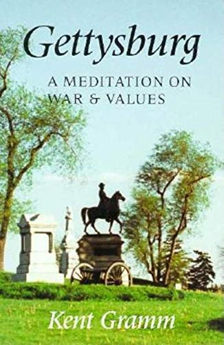 9780253211361: Gettysburg: A Meditation on War and Values