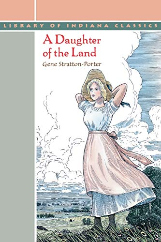 9780253211385: A Daughter of the Land (Library of Indiana Classics)