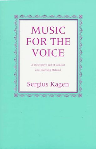 9780253211422: Music for the Voice: A Description List of Concert and Teaching Material