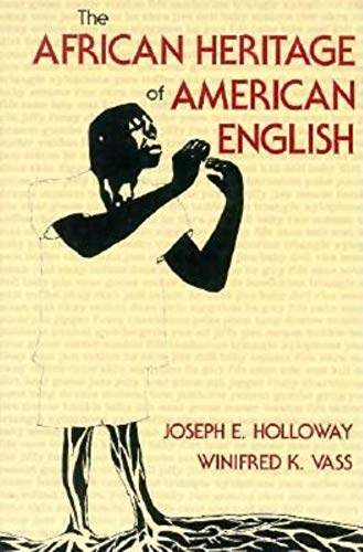 9780253211446: The African Heritage of American English