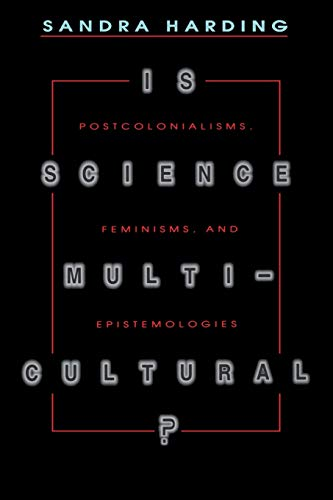 9780253211569: Is Science Multicultural?: Postcolonialisms, Feminisms, and Epistemologies