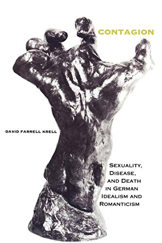 9780253211705: Contagion: Sexuality, Disease, and Death in German Idealism and Romanticism (Studies in Continental Thought)