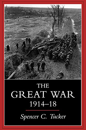 9780253211712: The Great War, 1914-1918