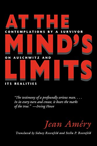 9780253211736: At the Mind's Limits: Contemplations by a Survivor on Auschwitz and its Realities