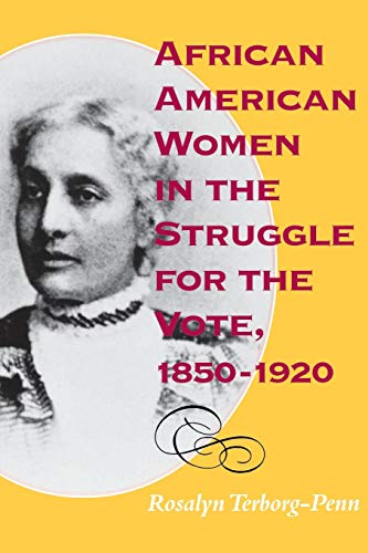 9780253211767: African American Women in the Struggle for the Vote, 1850–1920 (Blacks in the Diaspora)