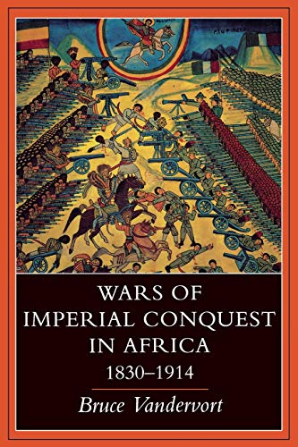 9780253211781: Wars of Imperial Conquest in Africa, 1830―1914