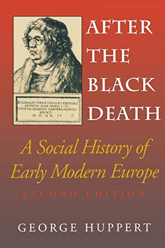 After the Black Death: A Social History of Early Modern Europe {SECOND EDITION}
