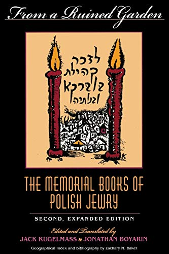 9780253211873: From a Ruined Garden, Second Expanded Edition: The Memorial Books of Polish Jewry (Indiana-Holocaust Museum Reprint)