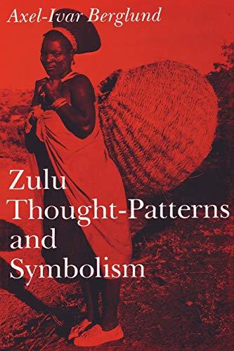 9780253212054: Zulu Thought-Patterns and Symbolism