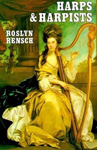 HARPS & HARPISTS.: Rensch, Roslyn.