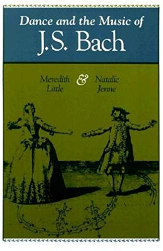 9780253212115: Dance and the Music of J.S. Bach