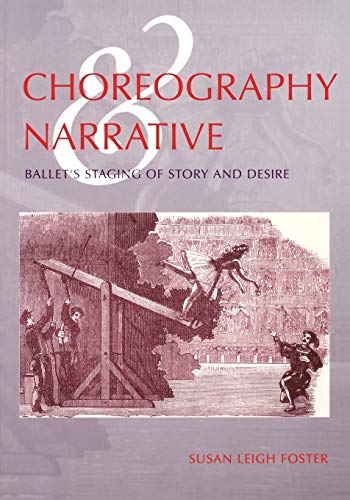 Choreography and Narrative: Foster, Susan Leigh