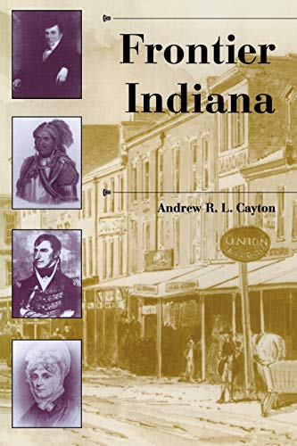 9780253212177: Frontier Indiana (A History of the Trans-Appalachian Frontier)