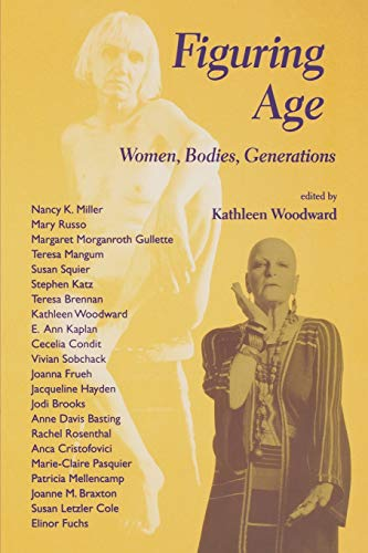 9780253212368: Figuring Age: Women, Bodies, Generations