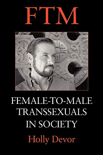 9780253212597: FTM: Female-to-Male Transsexuals in Society