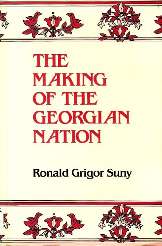 9780253212771: The Making of the Georgian Nation