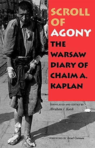9780253212931: Scroll of Agony: The Warsaw Diary of Chaim A. Kaplan