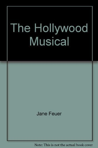 9780253213006: The Hollywood Musical (British Film Institu)