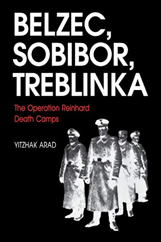 9780253213051: Belzec, Sobibor, Treblinka: The Operation Reinhard Death Camps