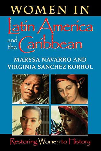 9780253213075: Women in Latin America and the Caribbean: Restoring Women to History (Restoring Women to History)