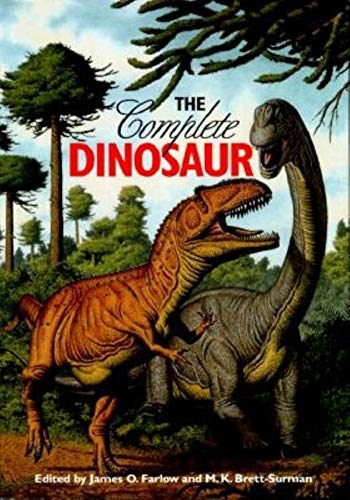 9780253213136: The Complete Dinosaur (Life of the Past)