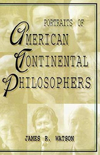9780253213372: Portraits of American Continental Philosophers (Studies in Continental Thought)