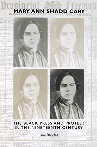 9780253213501: Mary Ann Shadd Cary: The Black Press and Protest in the Nineteenth Century