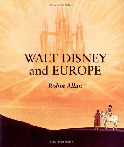 9780253213532: Walt Disney and Europe: European Influences on the Animated Feature Films of Walt Disney