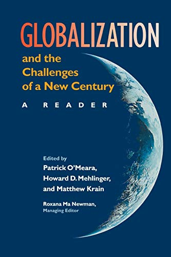 Globalization and the Challenges of a New Century : A Reader: O'Meara, Patrick; Mehlinger, Howard D...
