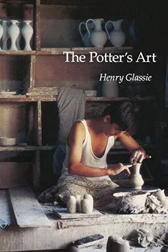 the POTTER`s ART: .Signed. *: GLASSIE, Henry