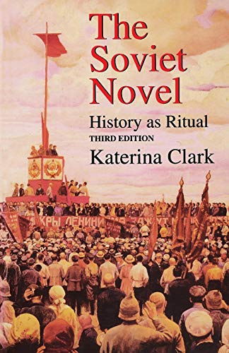 9780253213679: The Soviet Novel: History As Ritual