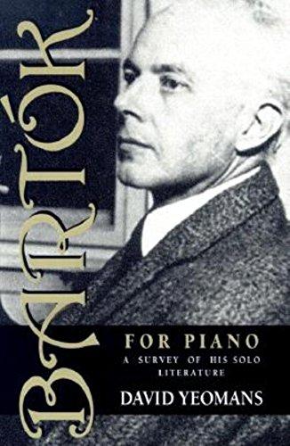 9780253213839: Bartók for Piano: A Survey of His Solo Literature