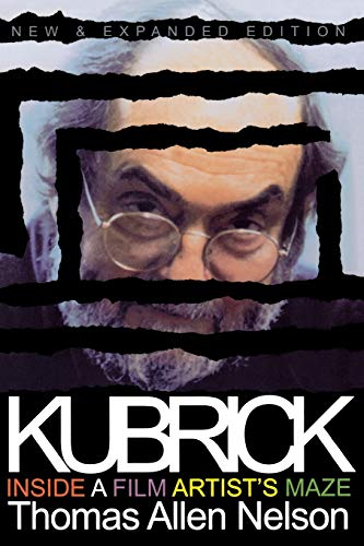 9780253213907: Kubrick, New and Expanded Edition: Inside a Film Artist's Maze