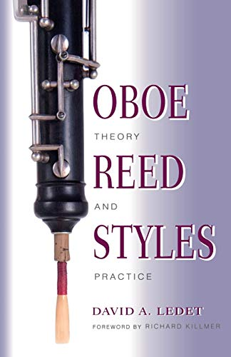 9780253213921: Oboe Reed Styles: Theory and Practice
