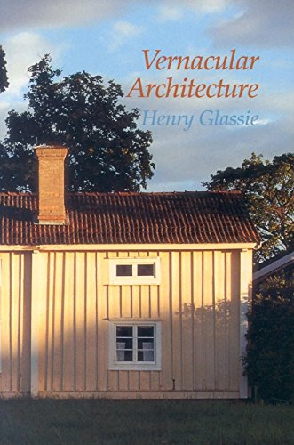 Vernacular Architecture (Material Culture) (0253213959) by Henry Glassie