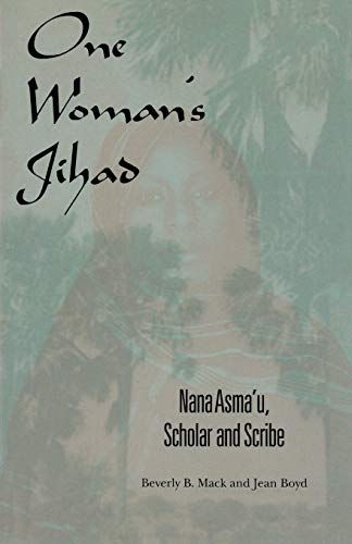 9780253213983: One Woman's Jihad: Nana Asma'u, Scholar and Scribe