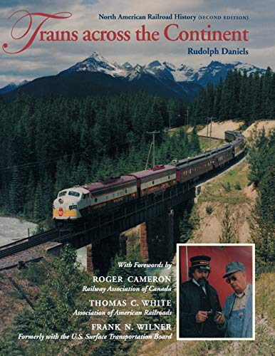 9780253214119: Trains Across the Continent: North American Railroad History