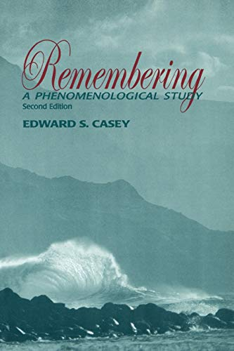 9780253214126: Remembering, Second Edition: A Phenomenological Study (Studies in Continental Thought)
