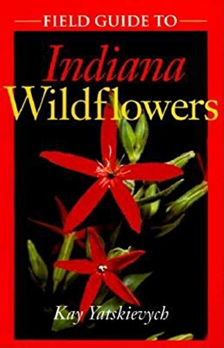 9780253214201: Field Guide to Indiana Wildflowers (Wildflowers (Paperback))