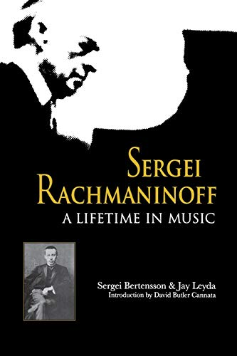 9780253214218: Sergei Rachmaninoff: A Lifetime in Music (Russian Music Studies)
