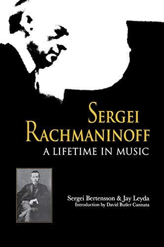 9780253214218: Sergei Rachmaninoff: A Lifetime in Music (Russian Music Studies)