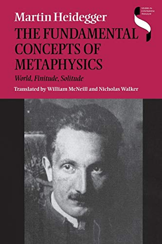 9780253214294: The Fundamental Concepts of Metaphysics: World, Finitude, Solitude