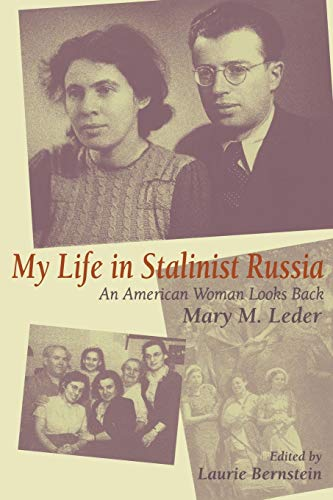 9780253214423: My Life in Stalinist Russia: An American Woman Looks Back