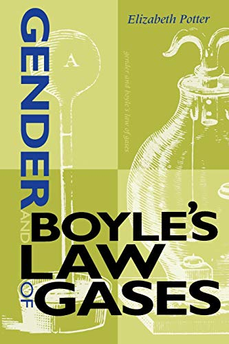 9780253214553: Gender and Boyle's Law of Gases: