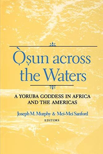 9780253214591: Osun Across the Waters : A Yoruba Goddess in