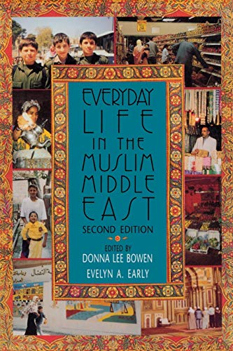 9780253214904: Everyday Life in the Muslim Middle East: Second Edition