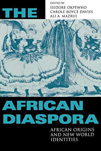 9780253214942: The African Diaspora: African Origins and New World Identities